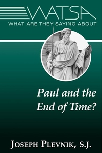 What Are They Saying about Paul and the End Time?