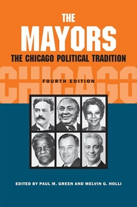 The Mayors:The Chicago Political Tradition