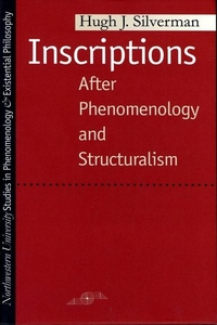 Inscriptions:After Phenomenology and Structuralism