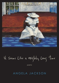 It Seems Like a Mighty Long Time : Poems