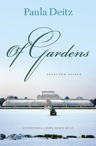 Of Gardens : Selected Essays