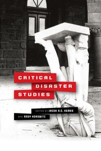 Critical Disaster Studies