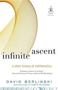Infinite Ascent:A Short History of Mathematics