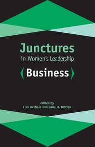 Junctures in Women's Leadership : Business