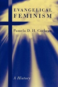 Evangelical Feminism:A History