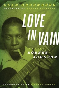 Love in Vain:A Vision of Robert Johnson