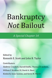 Bankruptcy Not Bailout:A Special Chapter 14