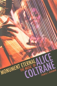 Monument Eternal:The Music of Alice Coltrane
