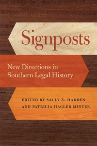 Signposts: New Directions in Southern Legal History