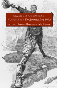 Archives of Empire, Vol. 2:The Scramble for Africa