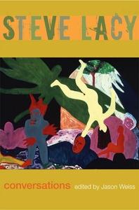 Steve Lacy:Conversations