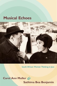 Musical Echoes:South African Women Thinking in Jazz
