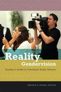 Reality Gendervision:Sexuality and Gender on Transatlantic Reality Television
