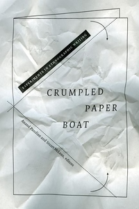 Crumpled Paper Boat : Experiments in Ethnographic Writing