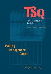 TSQ : Making Transgender Count