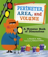 Perimeter, Area, and Volume : A Monster Book of Dimensions
