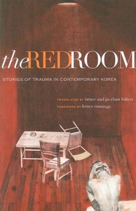 The Red Room:Stories of Trauma in Contemporary Korea