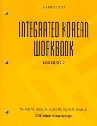 Integrated Korean Workbook: Beginning 2