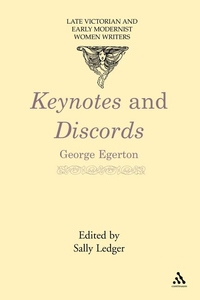 Keynotes and Discords : Late Victorian and Early Modernist Women Writers