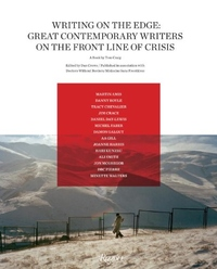 Writing on the Edge:Great Contemporary Writers on the Front Line of Crisis