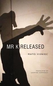 Mr. K Released