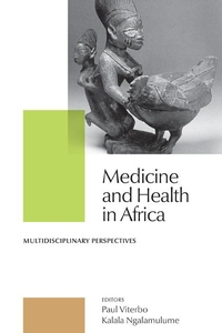 Medicine and Health in Africa:Multidisciplinary Perspectives