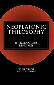 Neoplatonic Philosophy:Introductory Readings