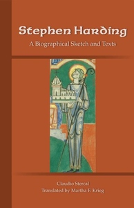 Stephen Harding:A Biographical Sketch and Texts