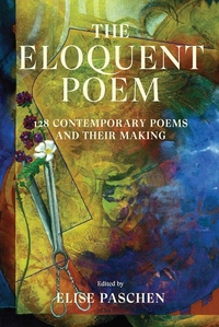 Eloquent Poem : 128 Contemporary Poems and Their Making