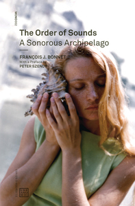 The Order of Sounds: A Sonorous Archipelago