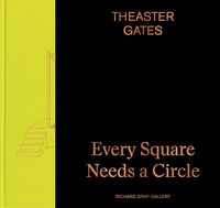 Theaster Gates: Every Square Needs a Circle