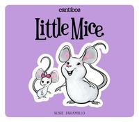 Canticos: Ratoncitos / Canticos: Little Mice