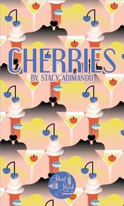 Cherries (Short Stack Editions)