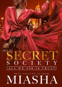 Secret Society: All We Ask Is Trust