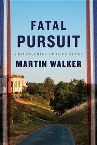 Fatal Pursuit: A novel