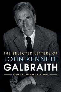 Selected Letters of John Kenneth Galbraith