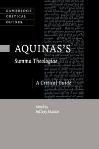 Aquinas's Summa Theologiae: A Critical Guide