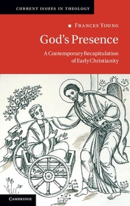 God's Presence:A Contemporary Recapitulation of Early Christianity