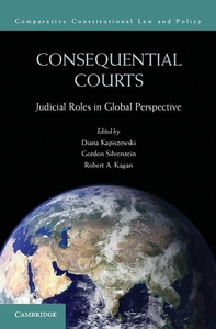 Consequential Courts:Judicial Roles in Global Perspective