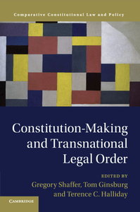 Constitution-Making and Transnational Legal Order
