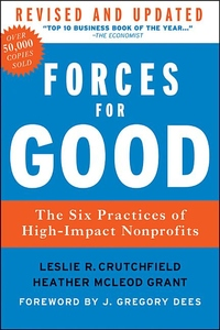 Forces for Good:The Six Practices of High-Impact Nonprofits