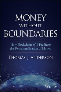 Money Without Boundaries: How Blockchain Will Create a New Global Currency