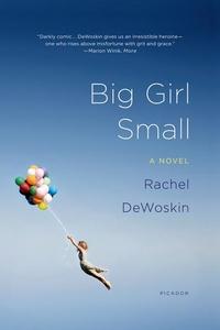 Big Girl Small:A Novel