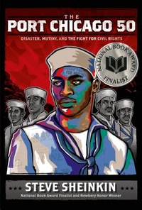 The Port Chicago 50: Disaster, Mutiny, and the Fight for Civil Rights