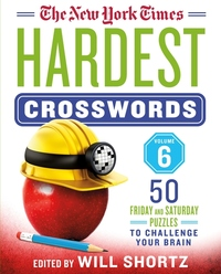 The New York Times Hardest Crosswords Volume 6