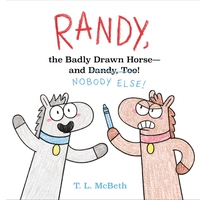 Randy, the Badly Drawn Horse - and Dandy, Too!