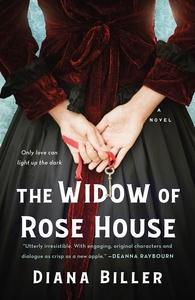 The Widow of Rose House: A Novel