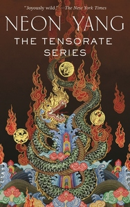Tensorate Series: (The Black Tides of Heaven, the Red Threads of Fortune, the Descent of Monsters, t