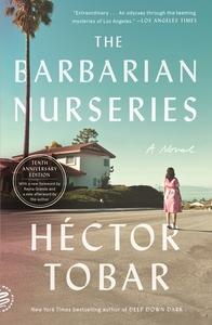 The Barbarian Nurseries (Tenth Anniversary Edition)