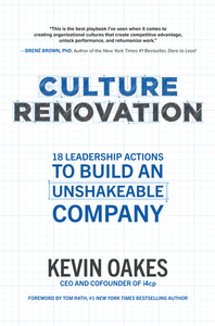Culture Renovation: 18 Leadership Actions to Build an Unshakeable Company